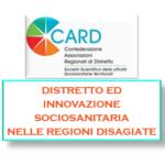 Il Distretto Come Volano Dell'innovazione Sociosanitaria Nelle Regioni Disagiate