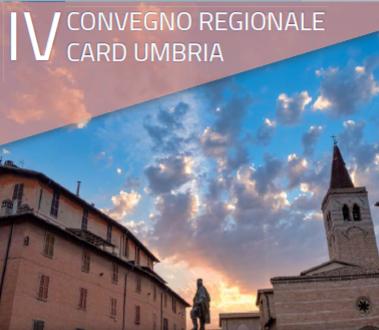 IV Convegno Regionale CARD Umbria