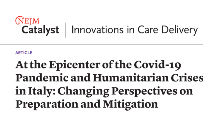 At The Epicenter Of The Covid-19 Pandemic And Humanitarian Crises In Italy: Changing Perspectives On Preparation And Mitigation