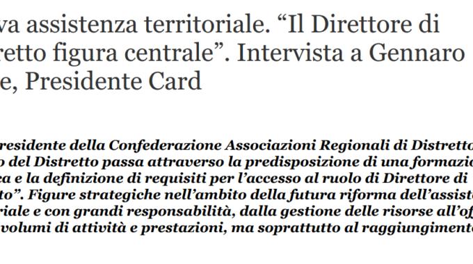 """[QS] Intervista Presidente Volpe Su Nuova Assistenza Territoriale: """"Il Direttore Di Distretto Figura Centrale""""."""