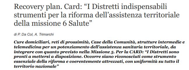 """[QS] Recovery Plan. CARD: """"Distretti Indispensabili Strumenti Per La Riforma Dell'assistenza Territoriale Della Missione 6 Salute"""""""